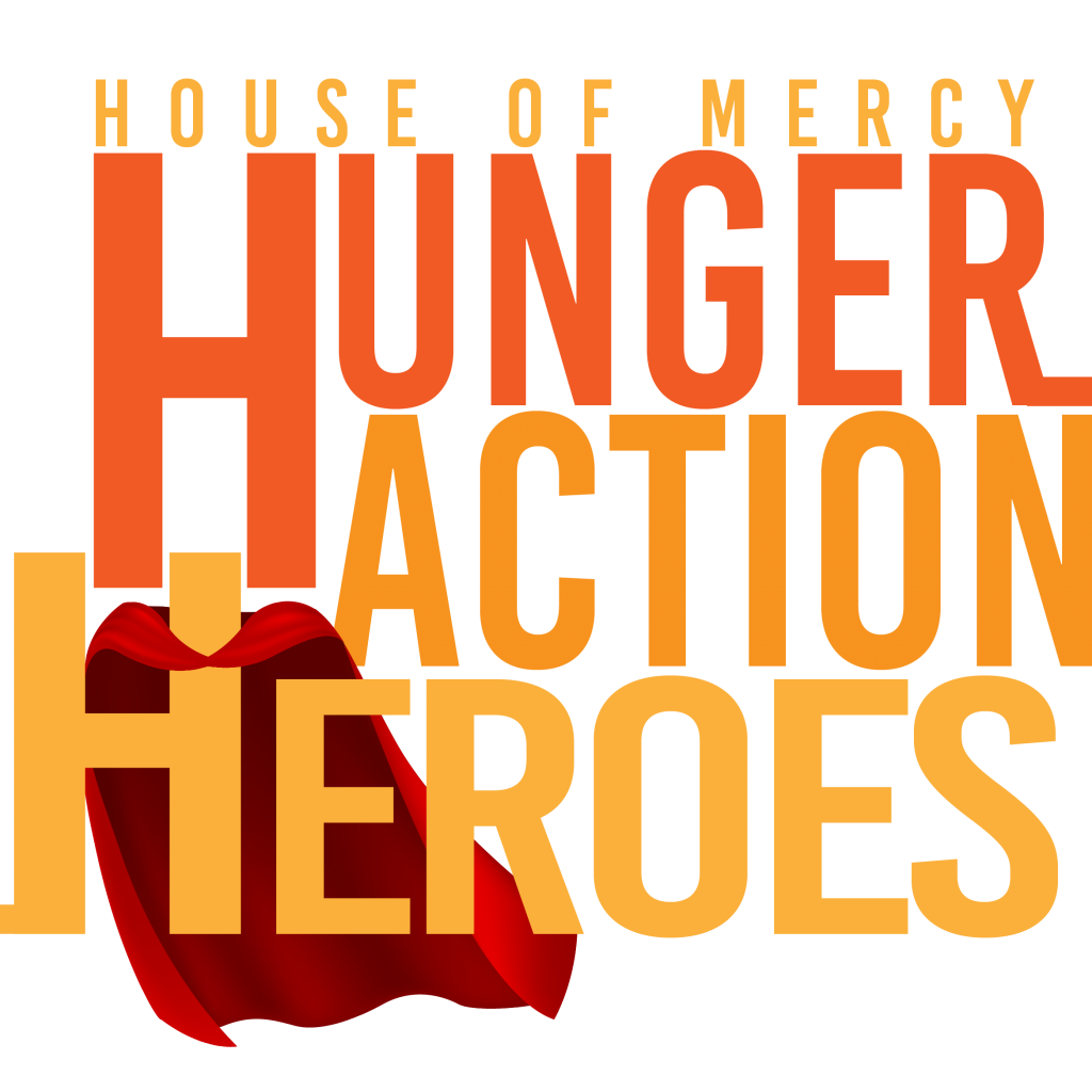 Hunger Action Heroes for House of Mercy